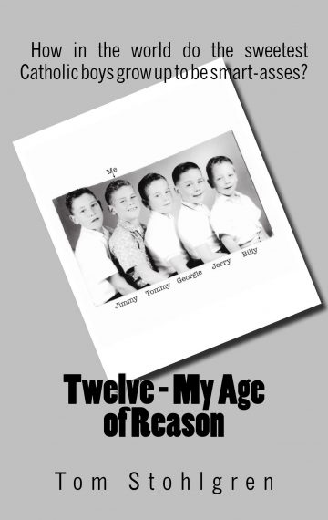 TWELVE – MY AGE OF REASON